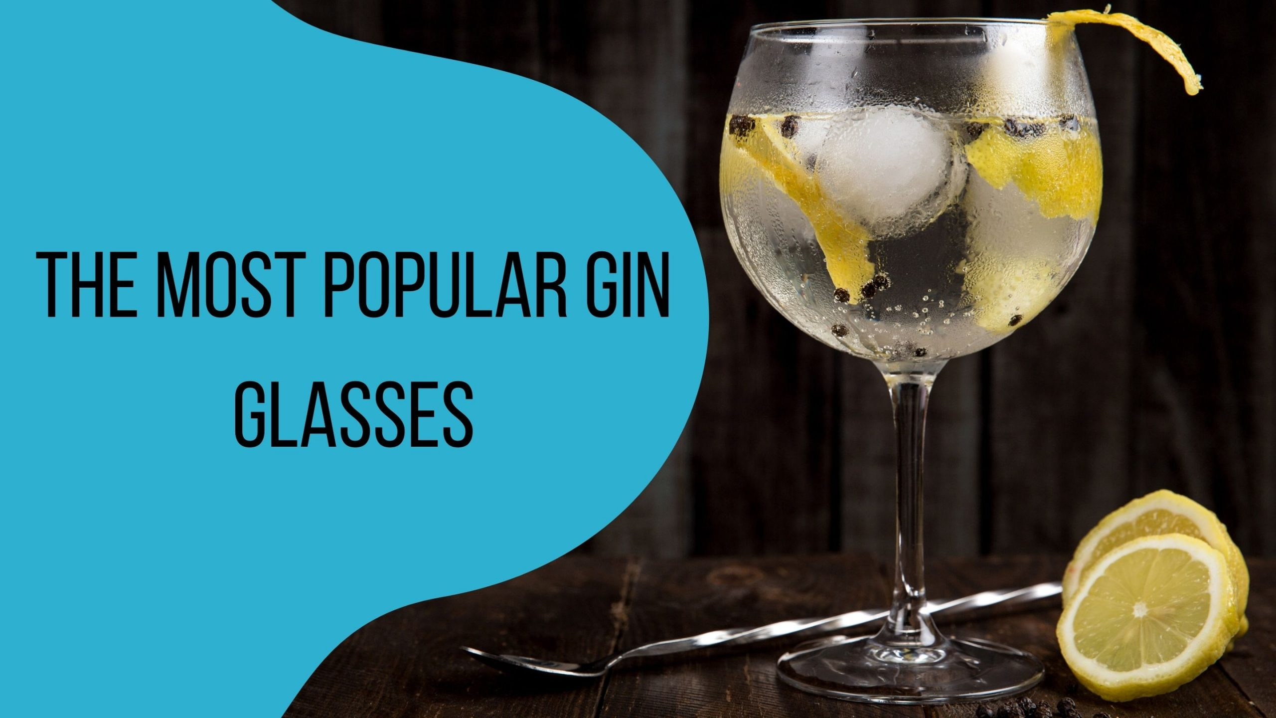 Most popular gin glasses header image