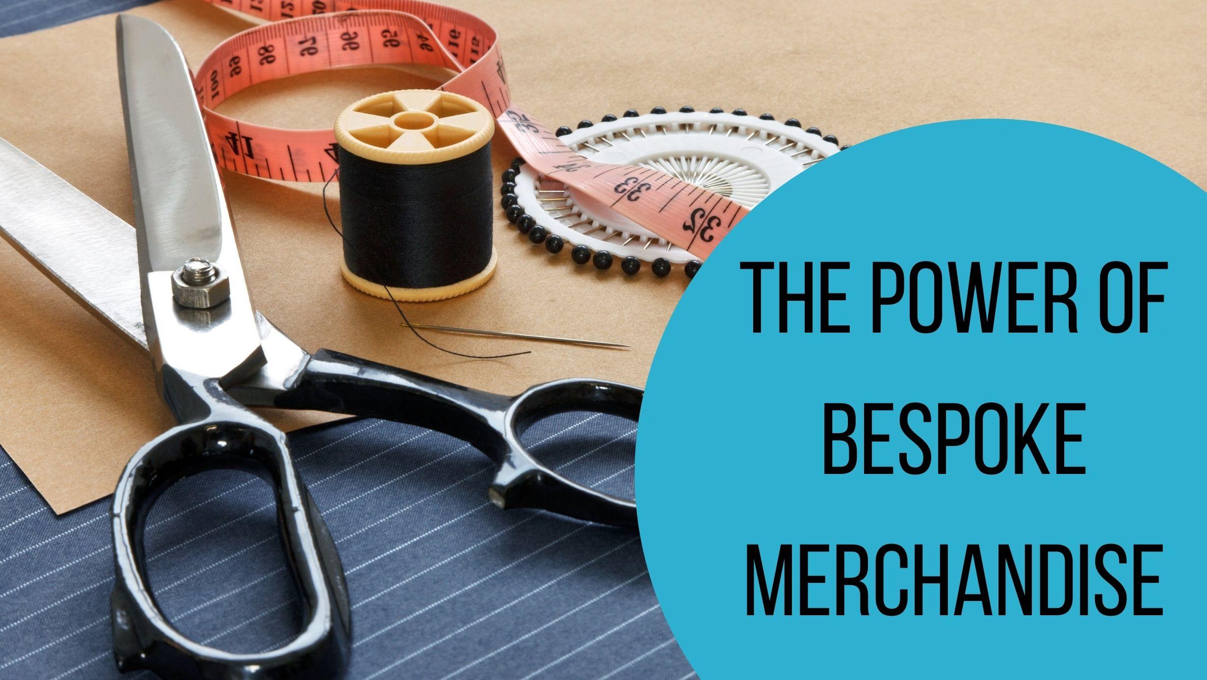 The power of bespoke merchandise header